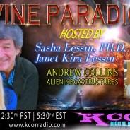 Andrew Collins ~ 04/18/17 ~ Divine Paradigm ~ KCOR ~ Hosts Janet Kira Lessin & Dr. Sasha Lessin