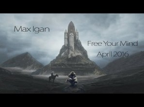 Max Igan Free Your Mind hqdefault