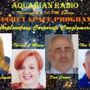 Secret Space Program Roundtable ~ 12/20/18 ~ Janet Kira Lessin, Theresa J. Morris, Dan Cooper & Ken Johnston
