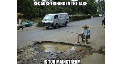 http://funny-pictures-blog.com/wp-content/uploads/2013/07/MEME-Because-Fishing-In-The-Lake-Is-Too-Mainstream.jpg