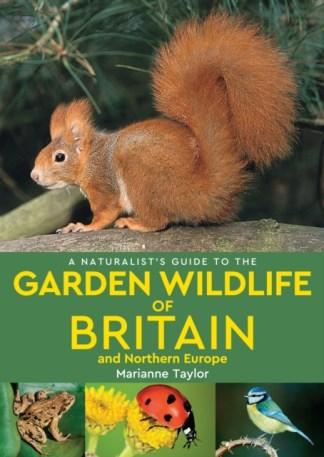 Garden Wildlife of Britain and Northern Europe