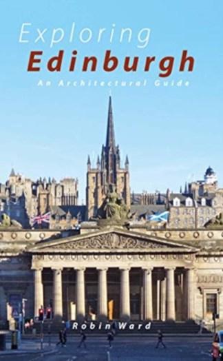 Exploring Edinburgh : Six Tours