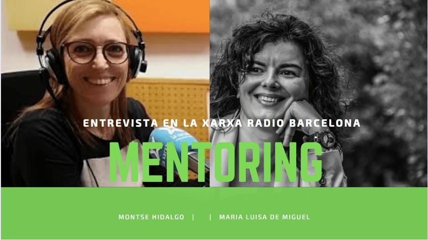 Entrevista en la Cadena de Radio La Xarxa Barcelona sobre mentoring