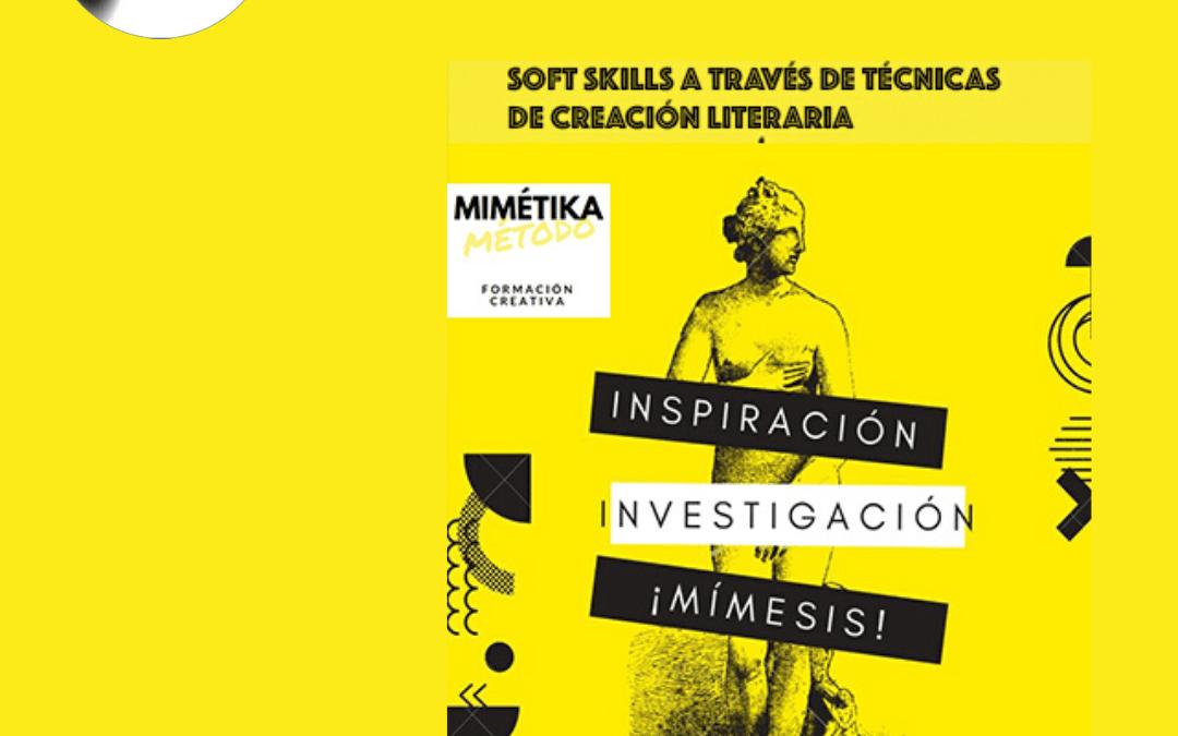 1º Edición Curso Método Mimétika: Creatividad y Comunicación. Comenzamos 20 Abril 2020.