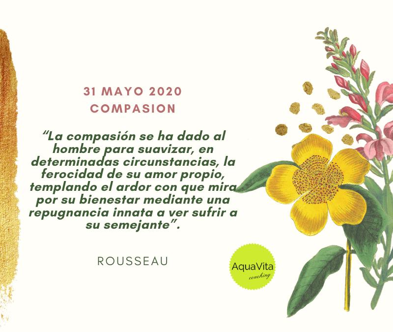 Postales desde el cielo… 31 Mayo 2020: Compasión