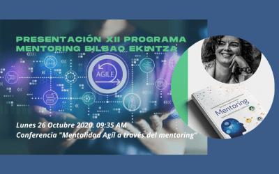 26 Octubre Conferencia: «Mentalidad ágil a través del mentoring» con Bilbao Ekintza