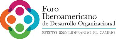 Participo en el Foro Iberoamericano de Desarrollo Organizacional 2020