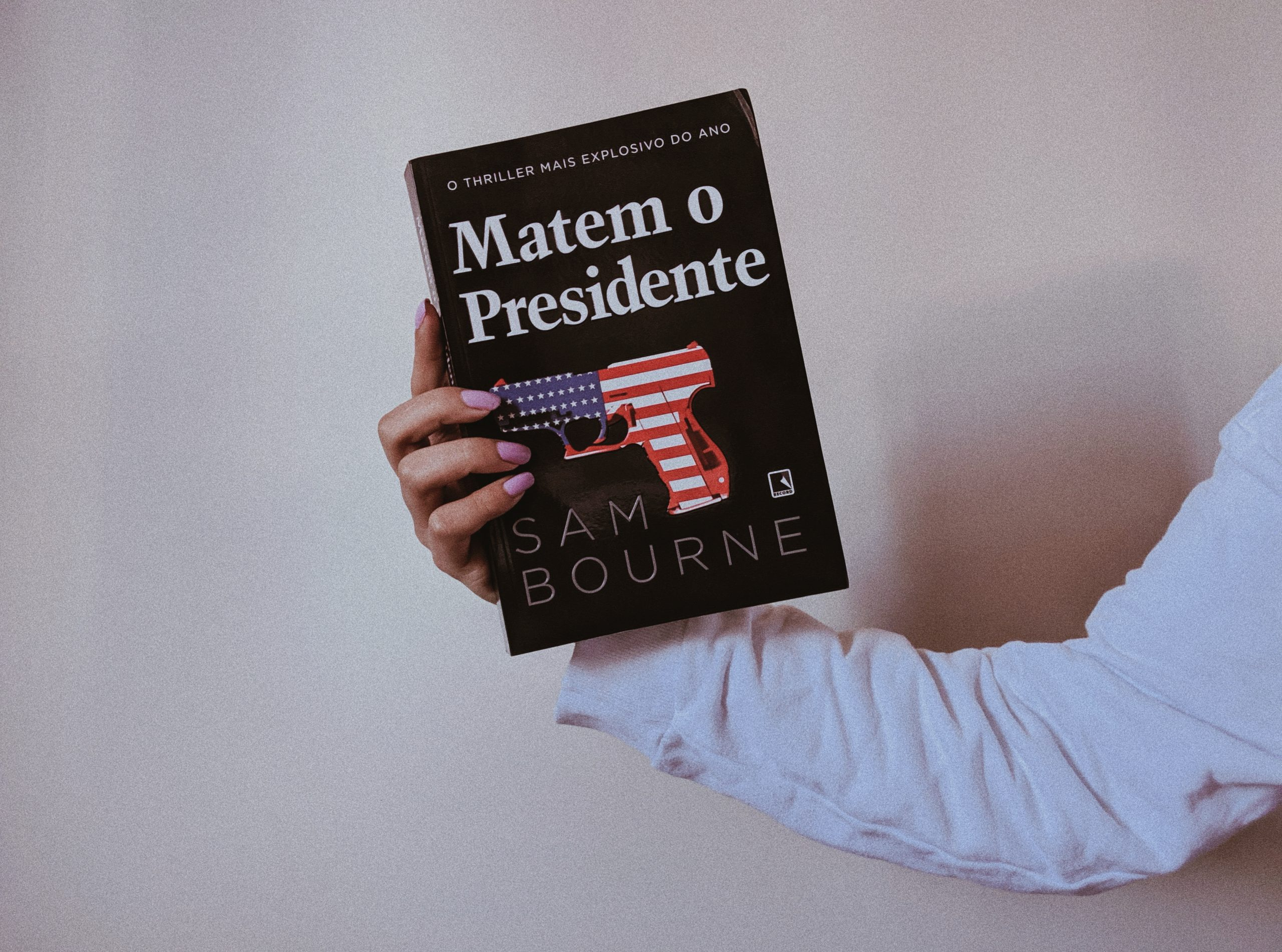 Resenha | Matem o Presidente – Sam Bourne