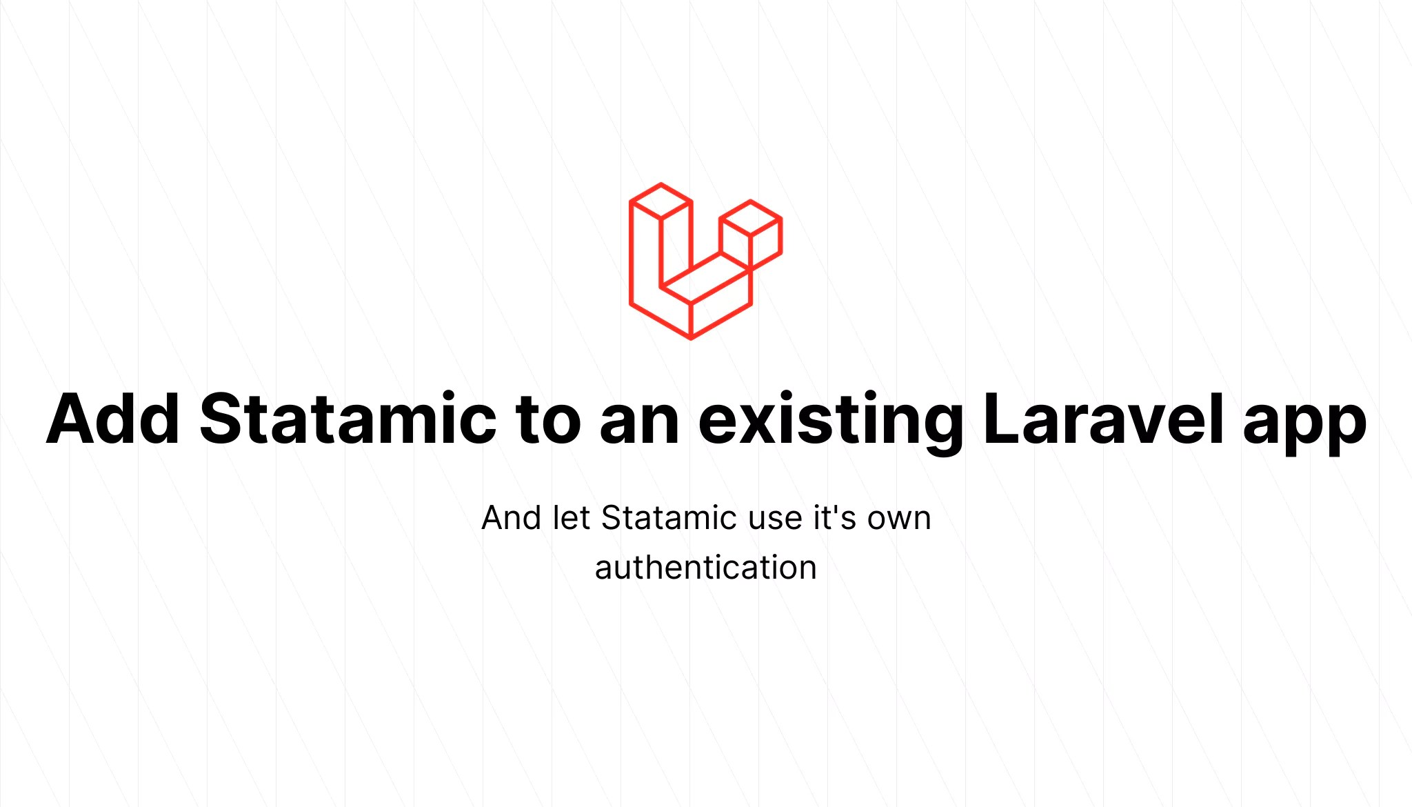 Add Statamic to an existing Laravel app