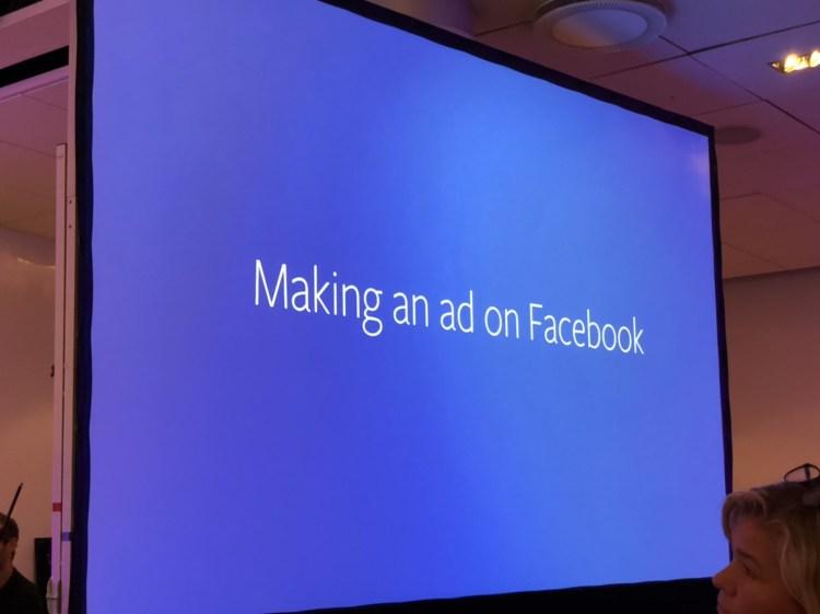 """Una diapositiva de la nota clave de Facebook en Nordic Privacy Arena. Lee: """"haciendo un anuncio en Facebook"""""""