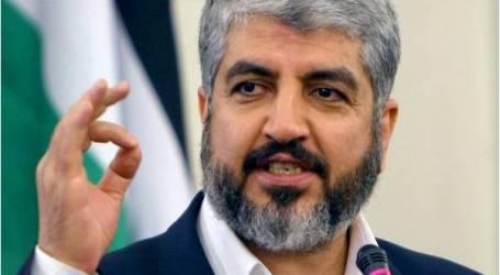 مشعل: لا يمكن القبول بهدنة في وجود قوات صهيونية بغزة.