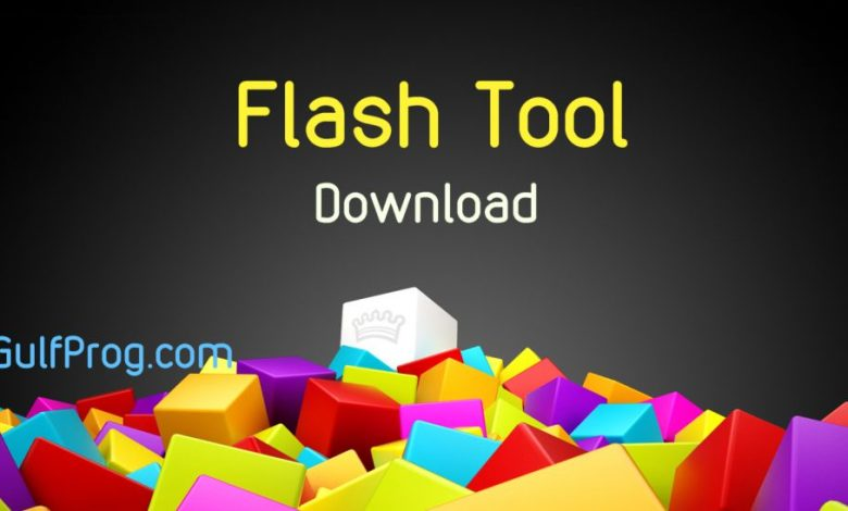 تحميل برنامج فلاش تول flash tool