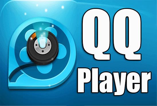 تحميل برنامج QQ Player للكمبيوتر و للاندرويد عربي