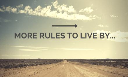 More rules to live by