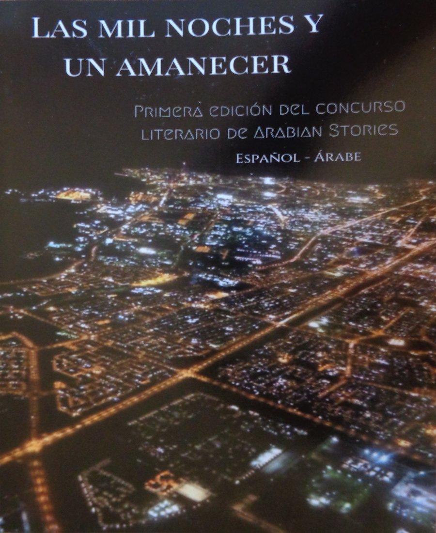 Spanish-Arabic Edition One Thousand Nights and Awakening Arabic Literature