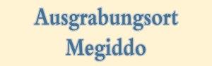 Meggido - Ausgrabung
