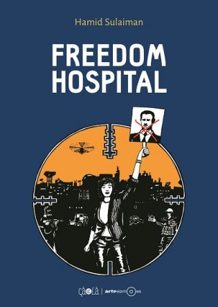 'Freedom Hospital,' Debut Syrian Graphic Novel 'Being Acclaimed in France and Germany'