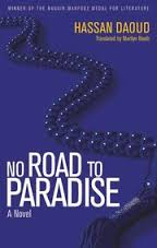 'No Road to Paradise': How a Novel Described by a Prize Judge as 'Stagnant' Wins (and Deserves) Awards