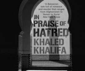c-khaledkhalifa_inpraiseofhatred_271x226