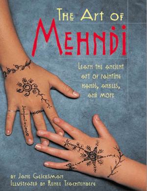 The Art of Mehndi