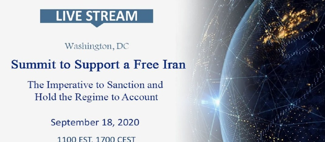 Summit to Support a Free Iran 2020; The Imperative to Sanction and Hold the Regime to Account