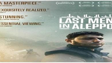 """Photo of الفيلم السوري""""آخر الرجال في حلب"""" ينافس على الأوسكار"""
