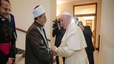 Photo of شيخ الأزهر وبابا الفاتيكان يلتقيان في أبي ظبي .. بالمحبة والسلام .. والأخوة الإنسانية