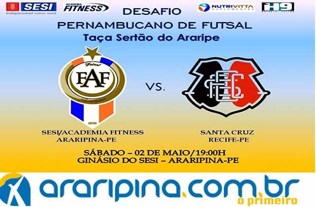 Academia Fitness Nutrivitta enfrenta o Santa Cruz pela Taça Sertão do Araripe de Futsal