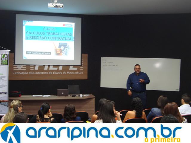 Empresários do sertão do Araripe participam de oficina sobre cálculos trabalhistas na FIEPE