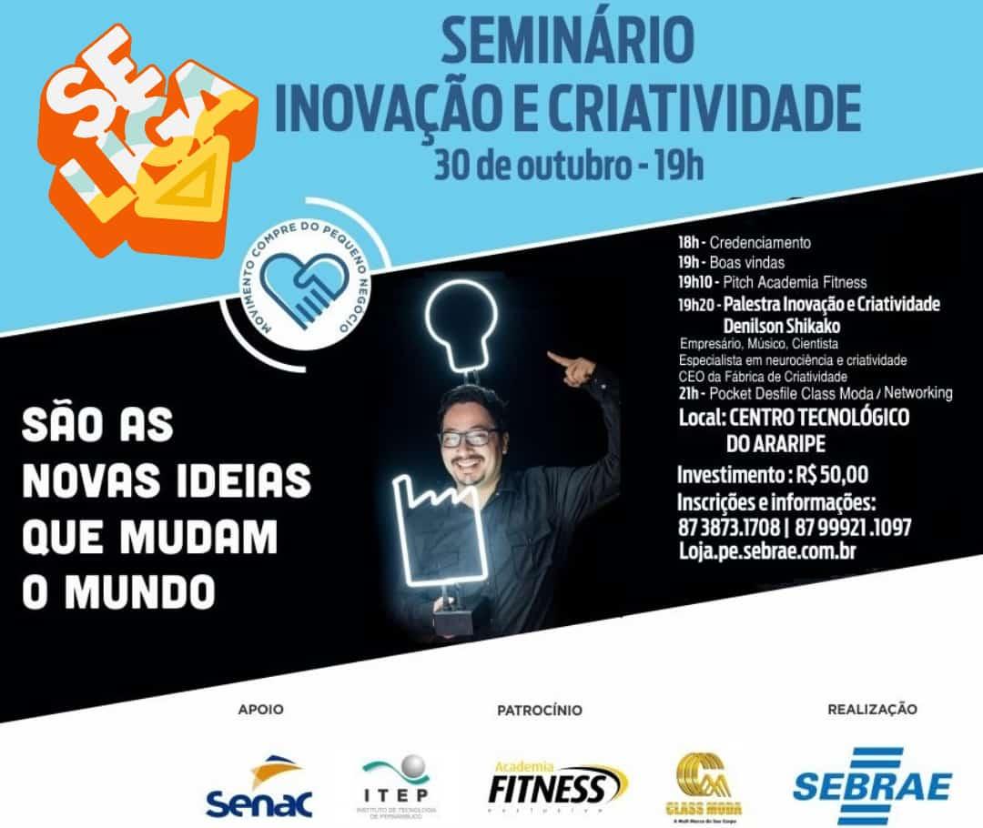 Sebrae inscreve para Seminário de Inovação e Criatividade