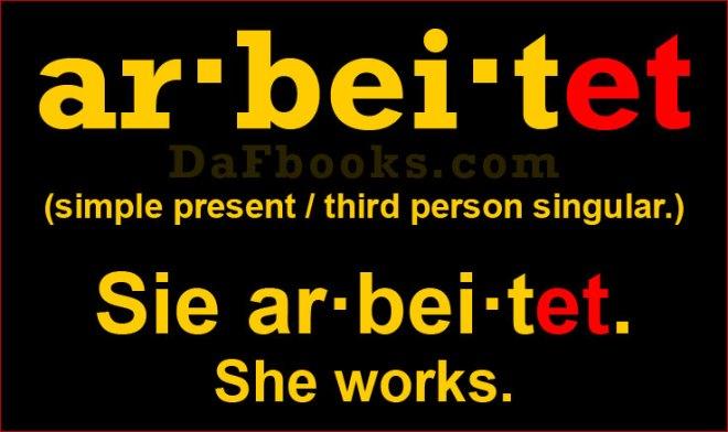 Sie arbeitet. She works. Conjugation of arbeiten (3SG)