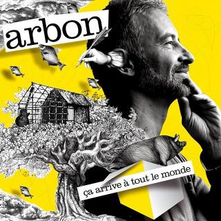 Arbon-couv-album-ca-arrive-a-tout-le-monde-640
