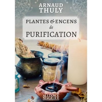 plantes_et_encens_de_purification_arnaud_thuly