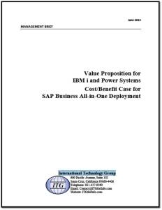 Value Proposition for IBM i & Power Systems for SAP Business All-in-One Deployment Cost/Benefit Case
