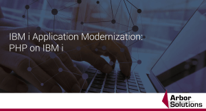 IBM i Application Modernization: PHP on IBM i