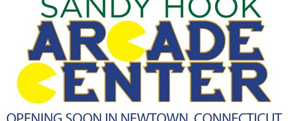 Sandy Hook Arcade Center Looking To Open Soon in Newtown, CT