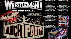 Stern WWE WrestleMania Pinball Behind-The-Scenes & Launch Parties