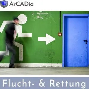 Fluchtplan erstellen, planen und zeichnen mit ArCADia BIM Software