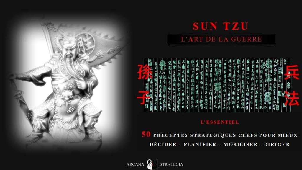 Sun Tzu-50 Préceptes Stratégiques Clefs pour mieux Diriger