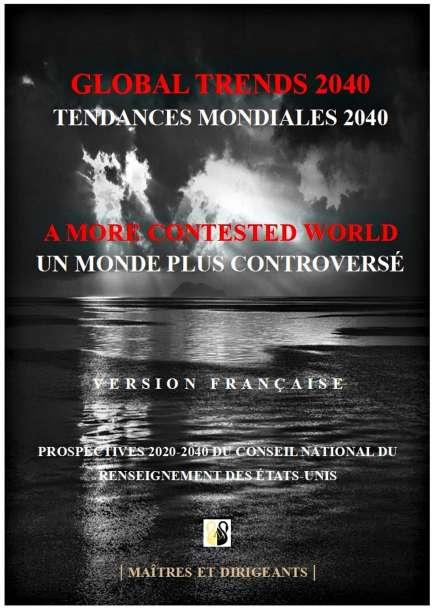 Global Trends 2040 version française - Tendances Mondiales 2040