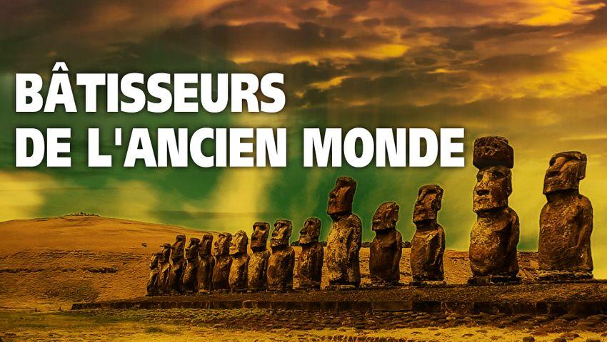 Bâtisseurs de l'Ancien Monde, un film de Patrice Pouillard – Retour critique