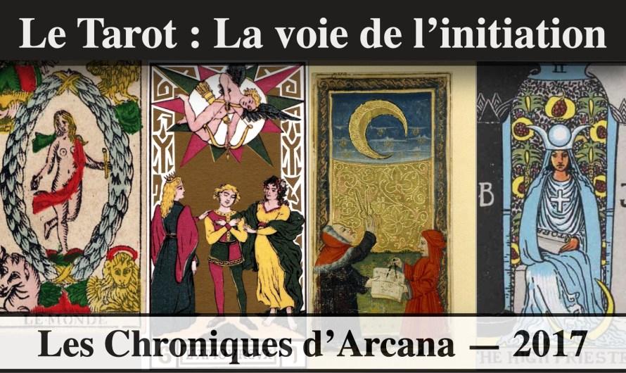 Le Tarot, la voie de l'initiation – Les Chroniques d'Arcana