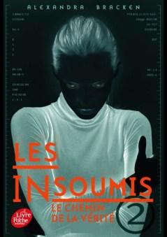 Les Insoumis Tome 2 - Alexandra Bracken
