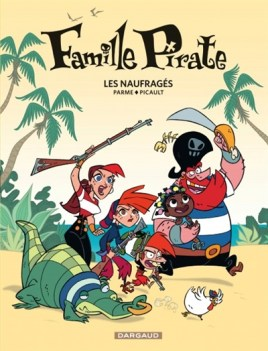 Famille Pirate 1 Les Naufragés