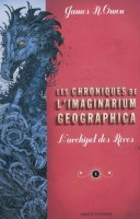 Les Chroniques de l'imaginarium geographica Tome 1 : L'Archipel des rêves