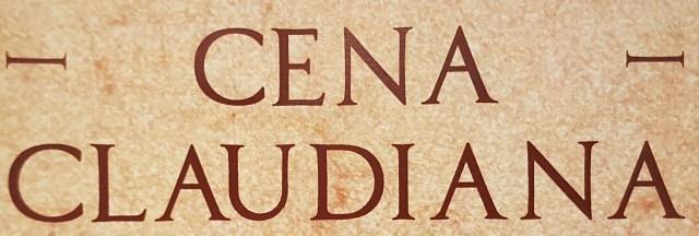Cena Claudiana – des Kaisers neue Show