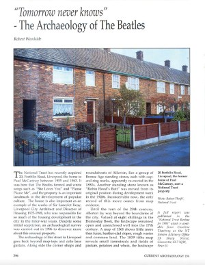 Article in CA 154 titled 'Tomorrow never knows - The Archaeology of The Beatles', with a photo of 20 Forthlin Road above some text