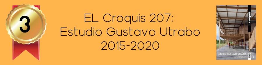 NO.3 EL Croquis 207: Estudio Gustavo Utrabo