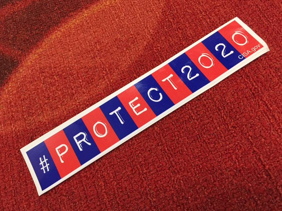 A CISA Protect 2020 sticker for elections security
