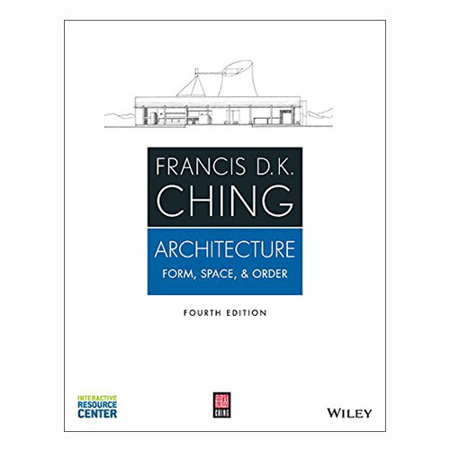 Architecture: Form, Space, & Order Francis Ching